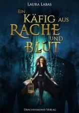 """Cover von """"Ein Käfig aus Rache und Blut"""""""