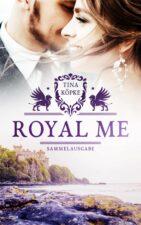 "Cover von ""Royal Me - Sammelband"""