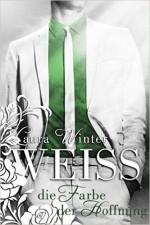 Weiss (Band 4) - Die Farbe der Hoffnung